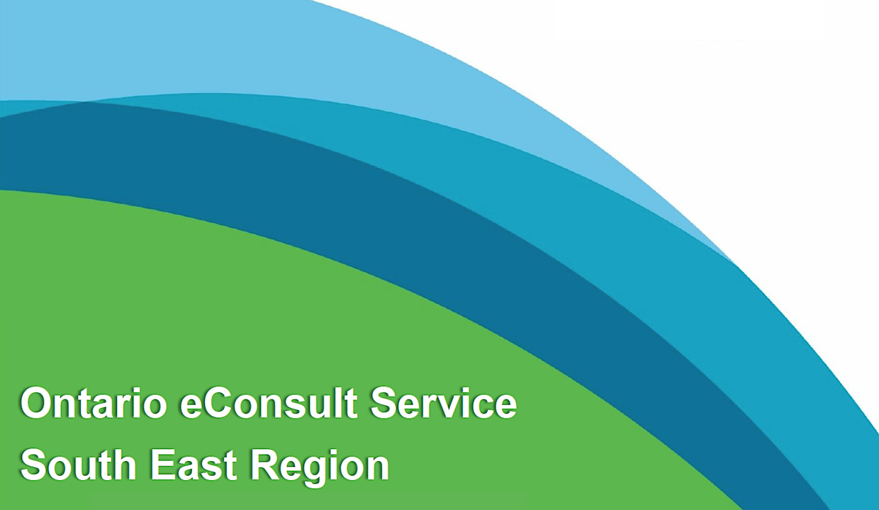 Ontario eConsult Service South East Region